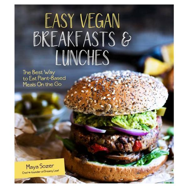 Easy Vegan Breakfasts & Lunches