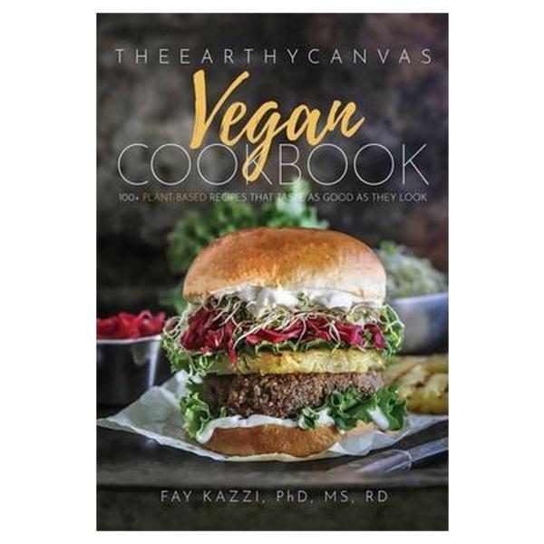 The Earthy Canvas Vegan Cookbook