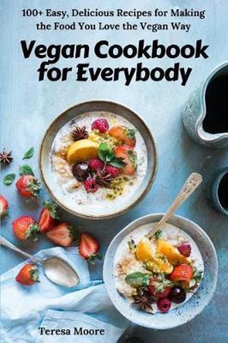 Vegan Cookbook for Everybody